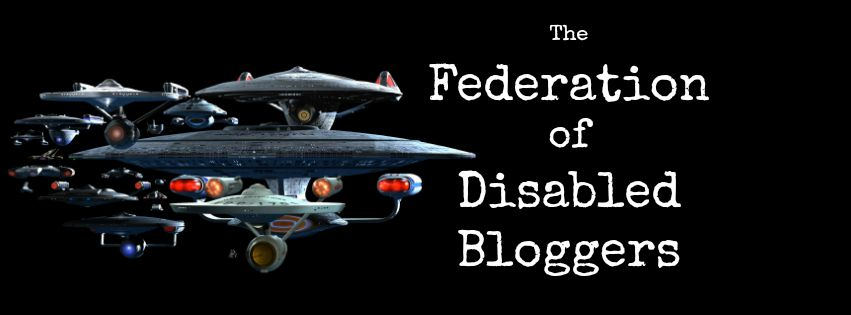 Image of Star Trek spaceship and text: The Federation of Disabled Bloggers